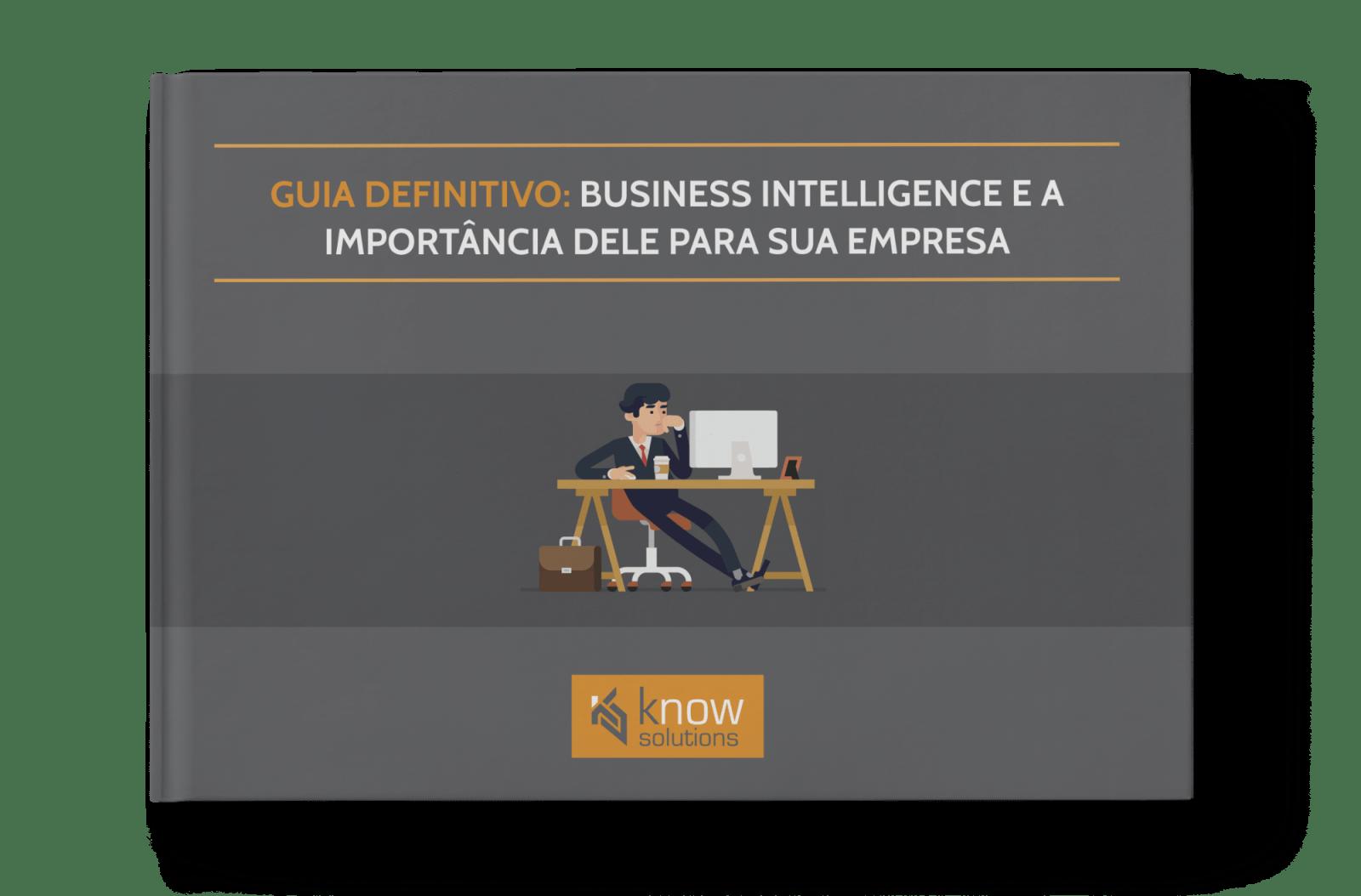 [EBOOK] Business Intelligence e a importância dele para sua empresa 1